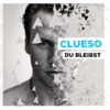 Clueso - Du bleibst (Single, VÖ 12.08.2011)