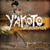Y´akoto - Without you (Single, VÖ 06.07.2012)
