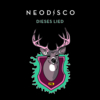 Neodisco - Dieses Lied (Single, VÖ 29.03.2013)