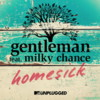 Gentleman feat. Milky Chance - Homesick MTV Unplugged (Single, VÖ 27.03.2015)