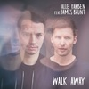 Alle Farben - Walk away feat. James Blunt (single, VÖ 29.03.2019)